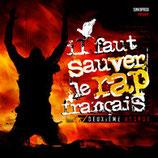 IL FAUT SAUVER LE RAP FRANÇAIS 2