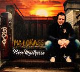 MC LOKASS - Piece maîtresse (2016)