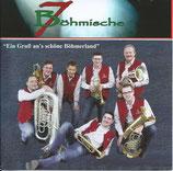 """CD """"Ein Gruß an`s schöne Böhmerland"""""""