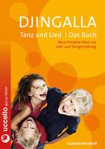 Djingalla | Tanz und Lied | Das Buch