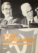 Alto Adige, la convivenza rinviata