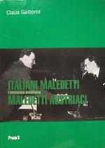Italiani maledetti, maledetti austriaci