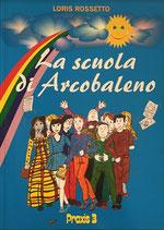 La scuola di Arcobaleno – Una scuola, un paese e i suoi abitanti visti dal cielo