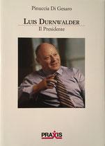 Luis Durnwalder – Il Presidente