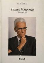 Silvius Magnago – Il Patriarca