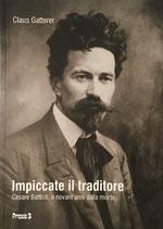 Cesare Battisti, impiccate il traditore