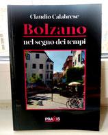 Bolzano nel segno dei tempi