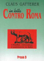 In lotta contro Roma