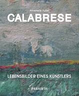 Calabrese – Lebensbilder eines Künstlers