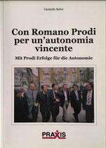 Con Romano Prodi per un'autonomia vincente