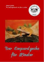 Der Leopardgecko für Kinder