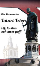Tatort Trier: Pif, lo sinn ech awer paff!