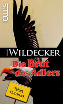Tatort Hunsrück: Die Brut des Adlers