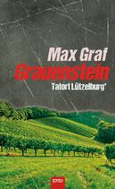 Tatort Lützelburg: Grauenstein