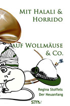 Mit Halali und Horrido auf Wollmäuse & Co! - Der Neuanfang