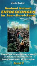Entdeckungen im Saar-Mosel-Raum, Band 2