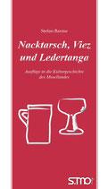 Nacktarsch, Viez und Ledertanga - Ausflüge in die Kulturgeschichte des Mosellandes