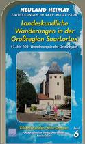 Landeskundliche Wanderungen in der Großregion SaarLorLux