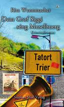 Tatort Trier: Dem Grof Siggi séng Muselbuerg