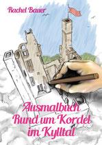 "Ausmalbuch ""Rund um Kordel im Kylltal"""