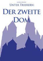 Unter Trierern - Der zweite Dom