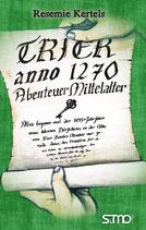 Trier anno 1270 - Abenteuer Mittelalter
