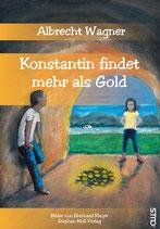 Konstantin findet mehr als Gold