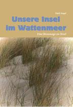 Unsere Insel im Wattenmeer. Eine Hommage an Texel