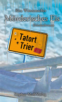 Tatort Trier: Mörderisches Eis