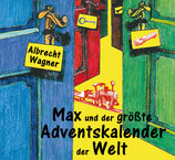 Max und der größte Adventskalender der Welt