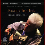 Doug Macleod   Exactly like this