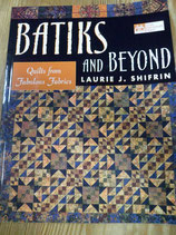 Batiks and Beyond.