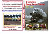 Schienen, Dampf und Diesel  2004-2006
