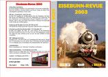 Eisebunn Revue 2003