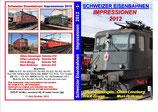 """Schweizer Eisenbahnen """"Impressionen 2012"""" Teil 1"""