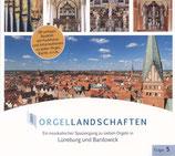 Orgellandschaften Vol.5 - Lüneburg und Bardowick