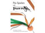 Das Buch Poispielen mit Pack-Poi Grundlagen und Variationen