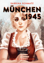 München 1945, Band 2