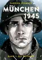München 1945, Band 1