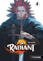 Radiant, Band 4