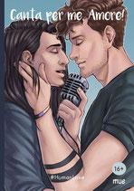 Mue: Canta per me, Amore!