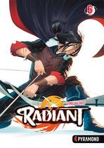 Radiant, Band 6