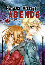 Nayght-tsuki: Morgens Mittags Abends, Band 3