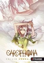 Carciphona, Band 4