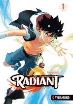 Radiant, Band 1