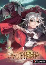 Carciphona, Band 1