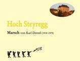 """""""HOCH STEYREGG"""" von Karl Derntl"""