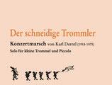 """""""DER SCHNEIDIGE TROMMLER"""" von Karl Derntl"""