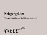 """""""KRIEGERGRÄBER"""" (Trauermarsch) von Karl Derntl"""
