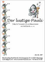 """""""DER LUSTIGE PAULI""""  Polka von Karl Derntl"""